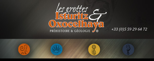 Grottes Isturitz et Oxocelhaya
